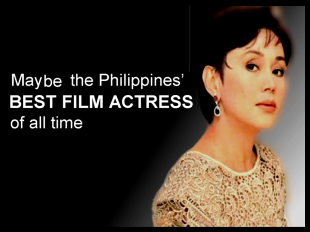 May be the Philippines' best film actress of all time 2/3