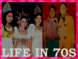 ARTICLES - Life in 70s 10