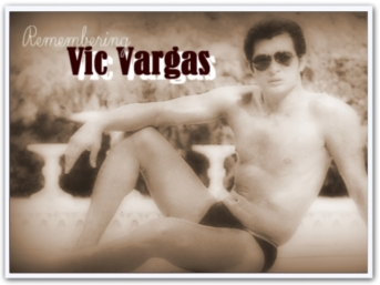 ARTICLES - Remembering Vic Vargas (1)